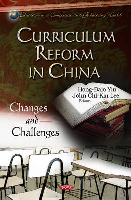 Curriculum Reform in China: Changes & Challenges (Hardback)