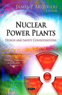 Nuclear Power Plants: Design & Safety Considerations (Paperback)