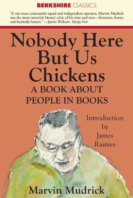 Nobody Here But Us Chickens - Berkshire Classics (Paperback)