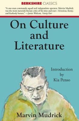 On Culture and Literature - Berkshire Classics (Paperback)