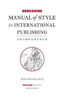 Berkshire Manual of Style for International Publishing (Hardback)