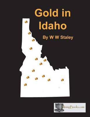 Gold in Idaho (Paperback)