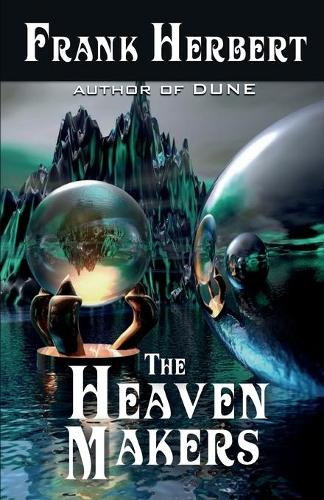 The Heaven Makers (Paperback)