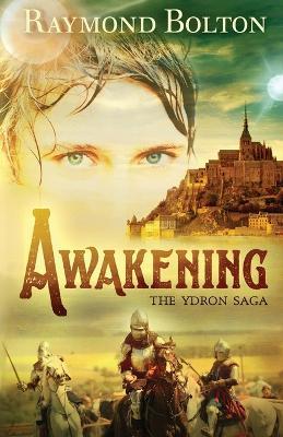 Awakening - Ydron Saga 1 (Paperback)