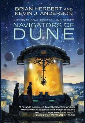 Navigators of Dune - Great Schools of Dune 3 (Hardback)