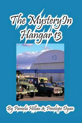 The Mystery in Hangar 13 (Paperback)