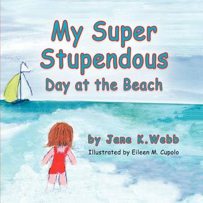 My Super Stupendous Day at the Beach (Paperback)