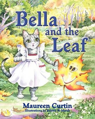Bella and the Leaf (Paperback)