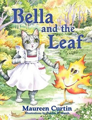 Bella and the Leaf (Hardback)