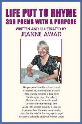 Life Put to Rhyme, 396 Poems with a Purpose (Paperback)