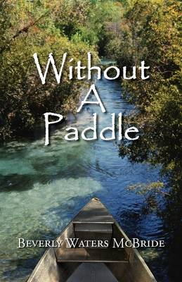 Without a Paddle (Paperback)