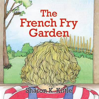 French Fry Garden (Paperback)