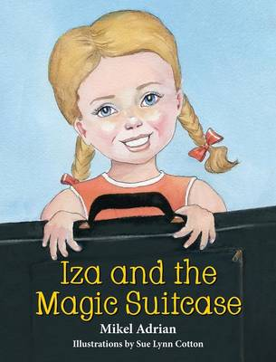 Iza and the Magic Suitcase (Hardback)