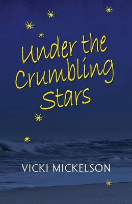 Under the Crumbling Stars (Paperback)