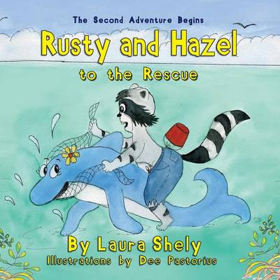 Rusty and Hazel to the Rescue (Paperback)