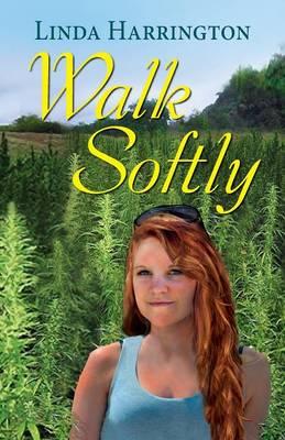 Walk Softly (Paperback)
