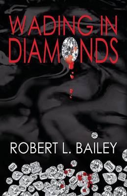 Wading in Diamonds (Paperback)