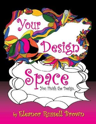 Your Design Space: You Finish the Design (Paperback)