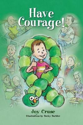 Have Courage! (Hardback)