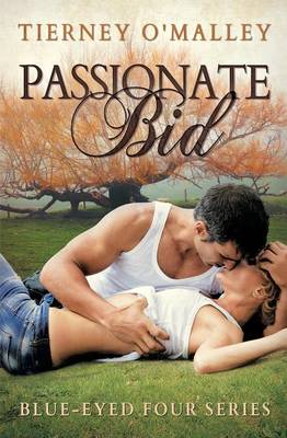 Passionate Bid (Blue-Eyed Four Series #1) (Paperback)
