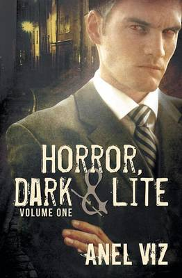 Dark Horror (Horror, Dark and Lite #1) (Paperback)