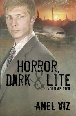 Horror Lite (Horror, Dark and Lite #2) (Paperback)