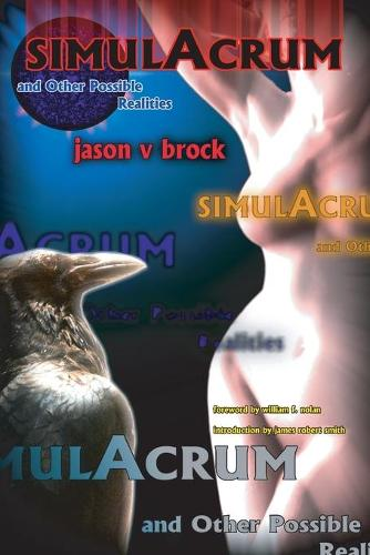 Simulacrum and Other Possible Realities (Paperback)