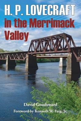 H. P. Lovecraft in the Merrimack Valley (Paperback)