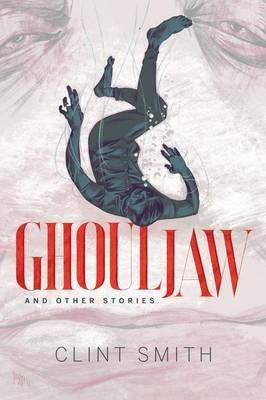 Ghouljaw and Other Stories (Paperback)