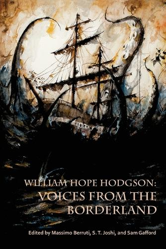William Hope Hodgson: Voices from the Borderland (Paperback)