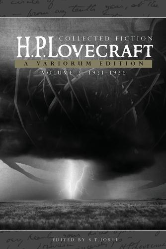 H.P. Lovecraft: Collected Fiction, Volume 3 (1931-1936): A Variorum Edition (Paperback)