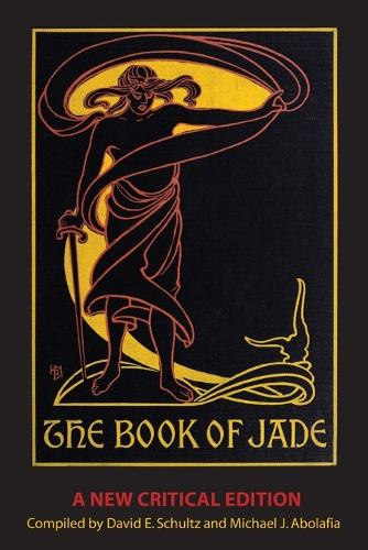 The Book of Jade: A New Critical Edition (Paperback)