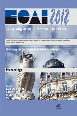 Ecai 2012: 20th European Conference on Artificial Intelligence - Frontiers in Artificial Intelligence and Applications 242 (Paperback)