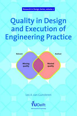 Quality in Design and Execution of Engineering Practice - Research in Design Series 7 (Paperback)