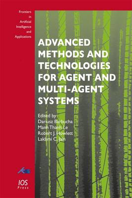 Advanced Methods and Technologies for Agent and Multi-Agent Systems - Frontiers in Artificial Intelligence and Applications 252 (Paperback)