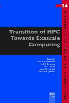 Transition of Hpc Towards Exascale Computing - Advances in Parallel Computing 24 (Paperback)