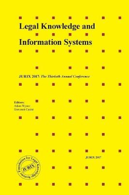 Legal Knowledge and Information Systems: JURIX 2017: The Thirtieth Annual Conference - Frontiers in AI and Applications 302 (Paperback)