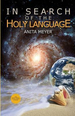 In Search Of The Holy Language (Paperback)