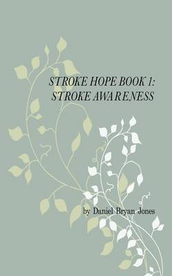 Stroke Hope Book 1 Stroke Awareness (Paperback)