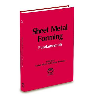 Sheet Metal Forming Fundamentals (Hardback)