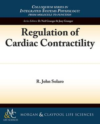 Cover Regulation of Cardiac Contractility - Colloquium Series on Integrated Systems Physiology