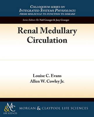 Cover Renal Medullary Circulation - Colloquium Series on Integrated Systems Physiology: From Molecule to Function