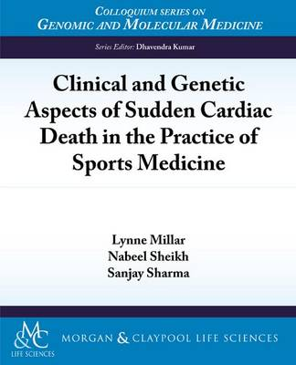 Clinical and Genetic Aspects of Sudden Cardiac Death in the Practice of Sports Medicine - Colloquium Series on Genomic and Molecular Medicine (Paperback)