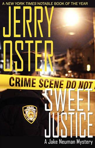 Sweet Justice: A Jake Neuman Mystery (Paperback)