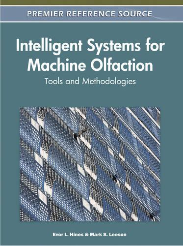 Intelligent Systems for Machine Olfaction: Tools and Methodologies (Hardback)