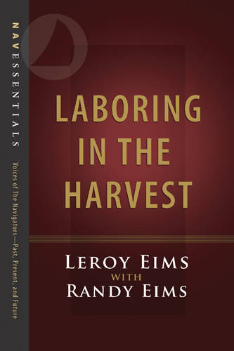 Laboring in the Harvest - Navessentials (Paperback)