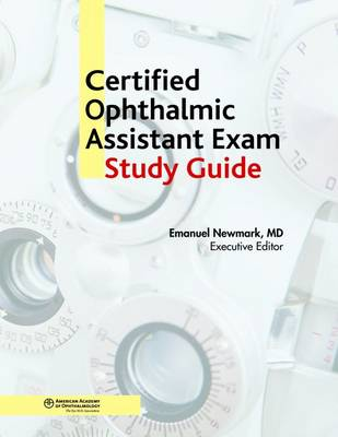 Certified Ophthalmic Assistant Study Guide (Paperback)
