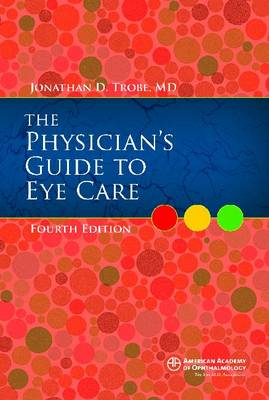 Physician's Guide to Eye Care (Paperback)
