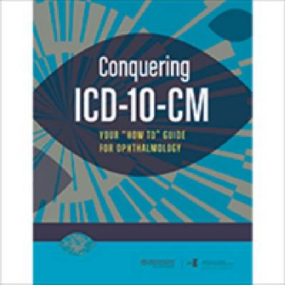 "Conquering ICD-10-cm: Your ""How-to"" Guide for Ophthalmology (Paperback)"