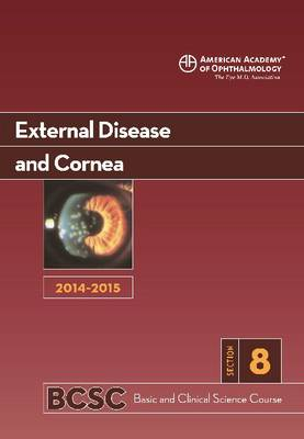 2014-2015 Basic and Clinical Science Course (BCSC): Section 8: External Disease and Cornea (Paperback)